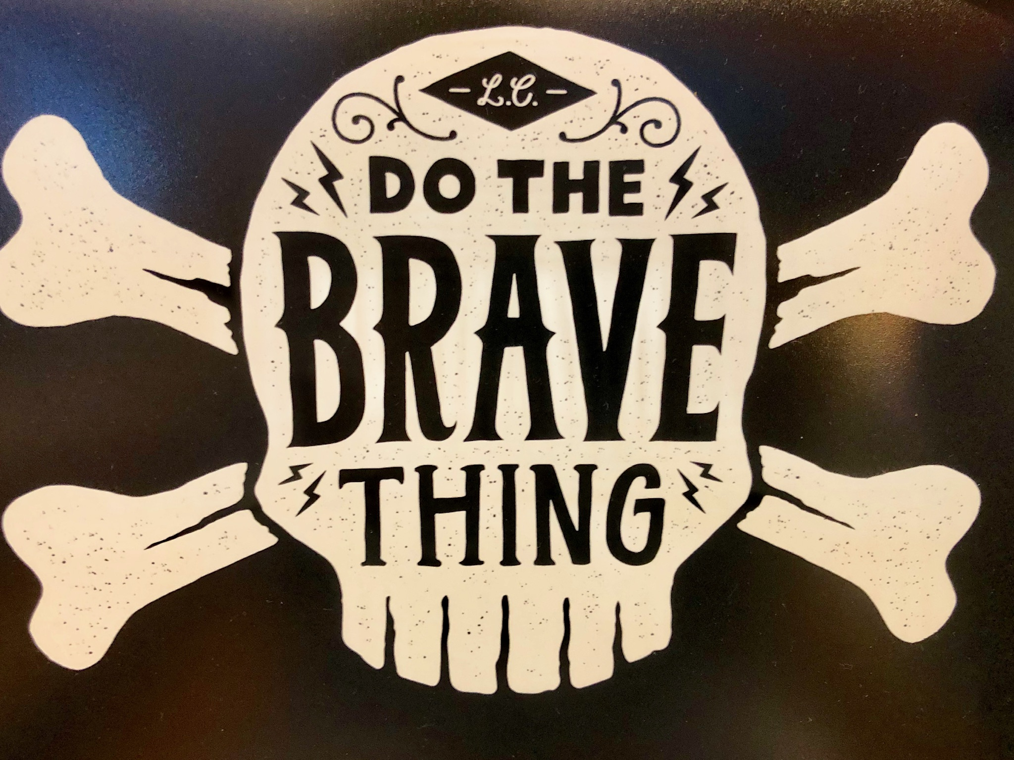 Do the brave thing Image